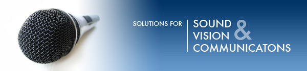 Sound, Vision and Communication Solutions